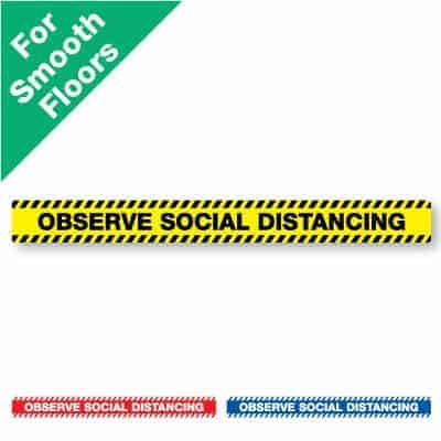 "Yellow and black horizontal stripe Social Distancing Sticker for smooth floors that says ""Observe Social Distancing"" plus a red and white and blue and white version at the bottom"