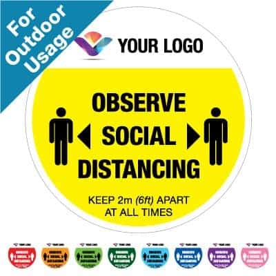 "Round yellow Social Distancing Sticker branded with logo for outdoor usage that says ""Observe Social Distancing"" on the top plus 8 other colours o the bottom"