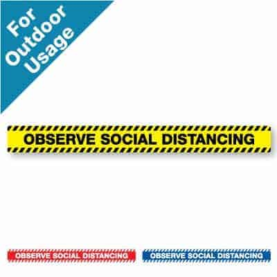"Yellow and black horizontal stripe Social Distancing Sticker for paved outdoor floors that says ""Observe Social Distancing"" plus a red and white and blue and white version at the bottom"